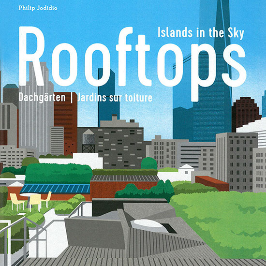 "AFA featured in Taschen's ""Rooftops: Islands in the Sky"""