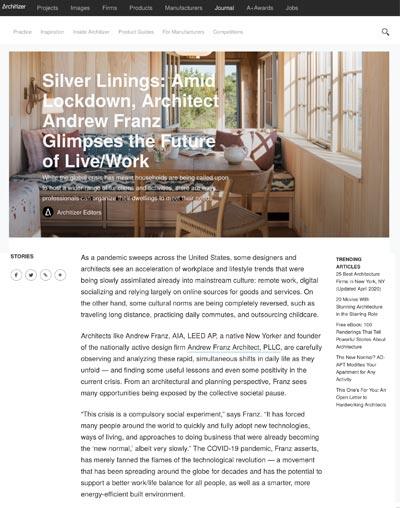 "Architizer - ""Silver Linings: Amid Lockdown, Architect Andrew Franz Glimpses the Future of Live/Work"""