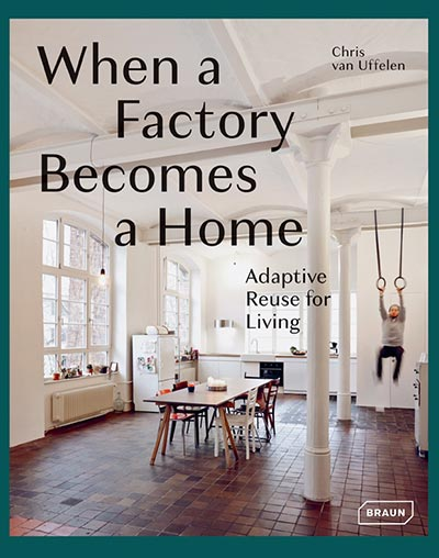 "Braun Publishing - ""When a Factory Becomes a Home"""