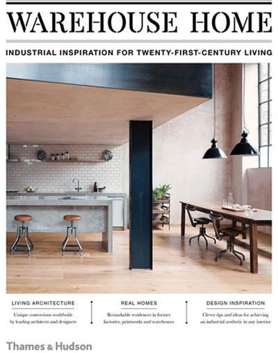 "Thames & Hudson - ""Warehouse Home"""